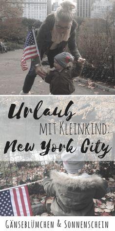 Urlaub mit Kleinkind in New York City | Tipps für einen perfekten Tag | Urlaub im Big Apple mit Kindern - was ihr mit euren Kindern erleben könnte | Tipps für einen perfekten Tag in der großen Stadt.