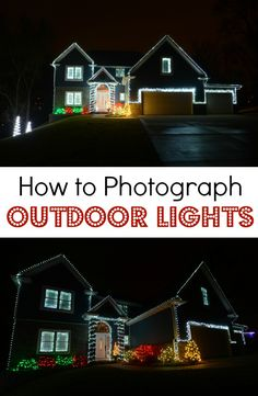 How to Photograph Outdoor Christmas Lights — Decor and the Dog