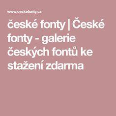 české fonty | České fonty - galerie českých fontů ke stažení zdarma