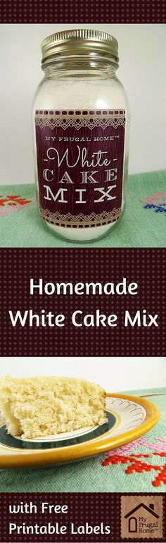 Homemade White Cake Mix Recipe - with a free printable jar label