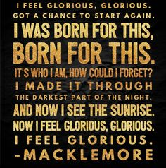 Macklemore • Glorious (ft. Skylar Grey)