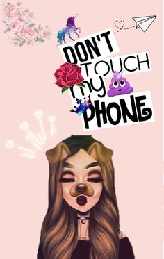 No toques mi teléfono!!! #fondo #fondosdepantalla #fondostumblr