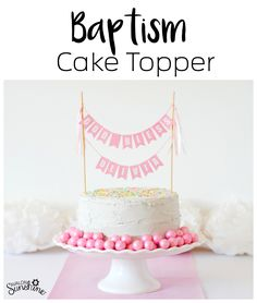 Girls Baptism Cake Topper - also available in blue.  This makes a fast and easy way to decorate a cake for baptism.  Personalized with a name.