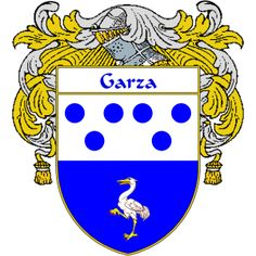 Garza Coat of Arms     http://spanishcoatofarms.com/ has a wide variety of products with your Hispanic surname with your coat of arms/family crest, flags and national symbols from Mexico, Peurto Rico, Cuba and many more available upon request.