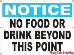 Notice No Food or Drink Beyond this Point Sign