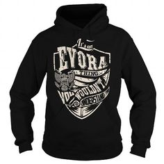 Its An Evora Thing (... T-Shirts Hoodie