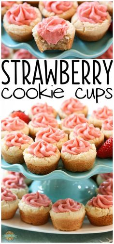 Strawberry Cookie Cups are bite-sized treats made with the best buttercream strawberry frosting. #strawberry #strawberrycookies #cookiecups #strawberryfrosting #buttercreamfrosting