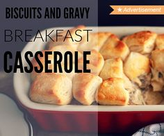 This Biscuits & Gravy casserole is the perfect breakfast to warm everyone up on Christmas morning!