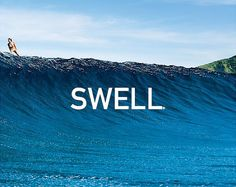 Life is SWELL!