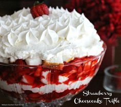 Strawberry Cheesecake Trifle features a glorious combination of sweet strawberries, cheesecake mousse and angel food cake. It's sure to become an absolute family favorite.
