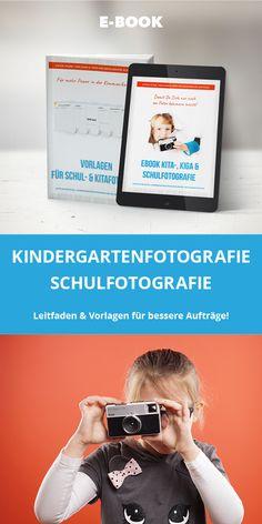 Vorlagen, Leitfaden und Ebook für Schulfotografen und Kindergartenfotografen,  Tipps & Tricks rund um Schulfotografie & Kindergartenfotografie