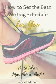 Tips for setting yourself up for success with a writing schedule that helps you train for your goal, based on my experience of training for a marathon. Click through to read more. Writing Resources, Writing Prompts, Writer Tips, Writing Styles, Fiction Writing, Marathon, Schedule, Goal, Success