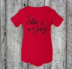 Check out this item in my Etsy shop https://www.etsy.com/listing/265167416/cute-as-a-bug-creeperbaby-girlboy