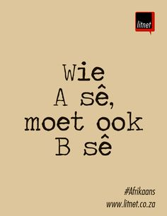 Wise Quotes, Funny Quotes, Inspiring Quotes About Life, Inspirational Quotes, Afrikaanse Quotes, Idioms, Poems, Stationery, Bead