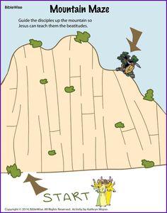 Mountain Maze (Beatitudes) @ http://www.biblewise.com/kids/fun/mountain-maze-beatitude.php PDF @ http://www.biblewise.com/kids/images/fun/mountain-maze-beatitude.pdf ANSWER SHEET @ http://www.biblewise.com/kids/images/fun/mountain-maze-beatitude-answer.pdf