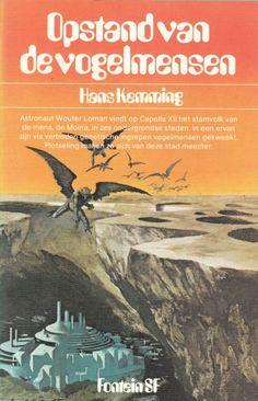 Opstand van de Vogelmensen by Hans Kemming; cover art by Karel Thole. Fontein SF. 1976