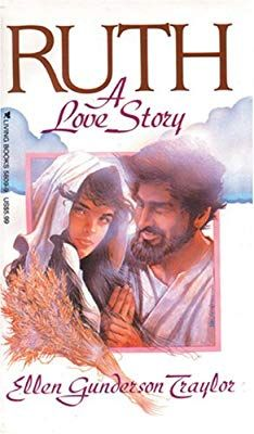 Ruth by Ellen Gunderson Traylor 0842358099 9780842358095 The Bible Movie, Beautiful Cover, Book Recommendations, Ebook Pdf, Google Images, Love Story, Books To Read, Fiction, Ebooks
