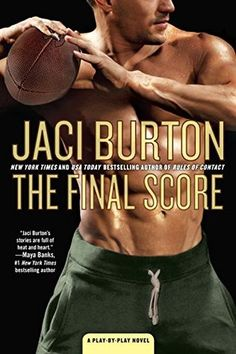 The Final Score (A Play-by-Play Novel) by Jaci Burton. The Final Score A Play by Play Novel. New Books, Books To Read, Pro Football Teams, Friends With Benefits, New Career, Romance Books, Scores, Bestselling Author, Finals