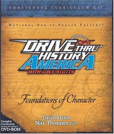 Foundations of Character Homeschool Curriculum Kit (Drive Thru History America) ---LOVE all of the Drive Thru History documentaries. Great for the family!!  Www.coldwatermedia.com https://coldwatermedia.com/?production=drive-thru-history-american-history
