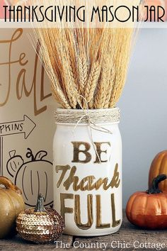 DIY Thanksgiving Table Decor. Use a mason jar, twine, and Painters paint markers…
