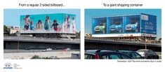 """Hyundai Shipping Container Billboard"""" Outdoor Advert by Shalmor Avnon Amichay/y&r Interactive Tel Aviv Used Shipping Containers, Guerilla Marketing, Best Ads, Outdoor Signs, Advertising Agency, Guerrilla, Billboard, Identity, Branding"""