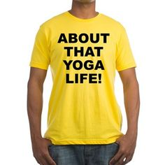 Men's light color sunshine yellow t-shirt with About That Yoga Life theme. Yog(a) is a proven, tried and tested spiritual science system that balances the mental, physical and spiritual so that you can attain higher soul and spiritual unfoldment. Available in white, natural, pink, baby blue, sunshine yellow; small, medium, large, x-large, 2x-large size for only $22.99. Go to the link to purchase the product and to see other options – http://www.cafepress.com/statyl