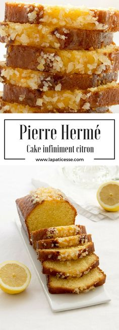 Rezept für Cake infiniment citron nach Pierre Hermé. Zitronenkuchen und Einkaufstipps vom Chef * Recipe for Lemon Pound Cake by Pierre Hermé * Recette de Cake au citron de Pierre Hermé * Made by La Pâticesse