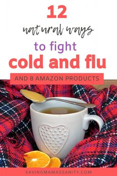 Natural Remedies for Cold and Flu Season - Tips on How to get rid of the cold and flu symptoms fast - Natural Remedies for Cold and Flu Season – Saving Mama's Sanity - Natural Cold Remedies, Cold Home Remedies, Flu Remedies, Get Rid Of Cough, Flu Symptoms, Flu Season, Kids Health, Natural Treatments, How To Get Rid