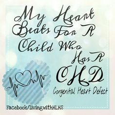 New Heart, Heart Beat, Chd Awareness, Congenital Heart Defect, My Miracle, Heart Conditions, Childrens Hospital, Heart Disease, Quotes About Strength