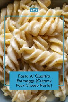Pasta Ai Quattro Formaggi (Creamy Four-Cheese Pasta) Recipe Egg Roll Recipes, Pasta Recipes, Cooking Recipes, Weeknight Recipes, Four Cheese Pasta, Smoked Cheese, Cheesy Sauce, Easy Delicious Recipes, Supper Recipes