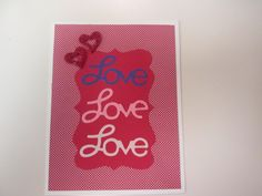 Love, love, love...such a beautiful thing - simple valentine card