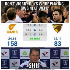 Fremantle Dockers see a sure win coming up against the Giants, then.