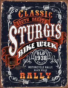 Sturgis Classic Rally Vintage Tin Sign/ Bucket list!