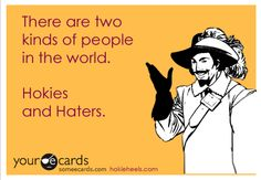 Truth. Be a Hokie, not a Hater!