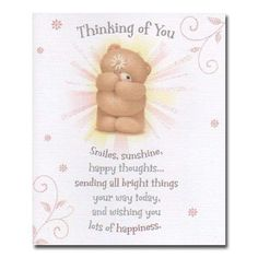 Thinking of You Forever Friends Card Cute Teddy Bear Pics, Teddy Bear Pictures, Teddy Bears, Thinking Of You Today, Thinking Of You Quotes, Birthday Greetings, Birthday Wishes, Forever Friends Cards, Emoji Love
