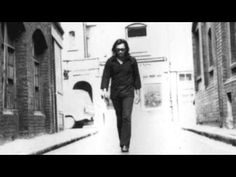 "I Think Of You - Sixto Rodriguez -- ""Of the dreams we dreamt together / Of the love we vowed would never / Melt like snowflakes in the sun / My days now end, as they begun / With thoughts of you And I think of you / And think of you."""