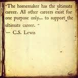 homemaker quote of C.S. Lewis
