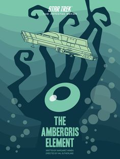 The Ambergris Incident - Star Trek Animated Series Poster 13