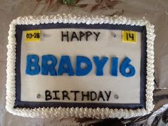 License plate cake for 16 year old.