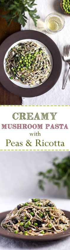 Creamy Mushroom Pasta with Fresh Peas and Ricotta - A gluten-free and vegetarian weeknight pasta recipe made with brown rice spaghetti.