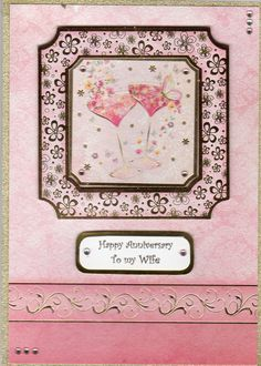 Anniversary card for wife, using hunkydory topper and backing card.  Edge is glitter washi tape.