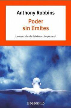 Poder sin limites - la nueva ciencia del desarrollo personal Bestseller debolsillo: Amazon.es: Anthony Robbins: Libros