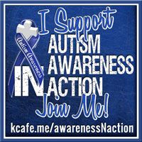 Resource page for Buttons, Campaign Poster, and more for the Autism Awareness in Action Campaign http://kcafe.me/awarenessNaction