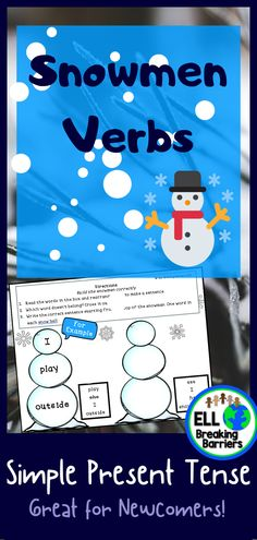 Snowman Verbs, Simple Present Tense, ELL Newcomer Friendly Grammar Activities, Classroom Activities, Teaching Resources, Teaching Ideas, Teaching Character Traits, Snowman 6, Snowmen At Night, Simple Present Tense, February Holidays