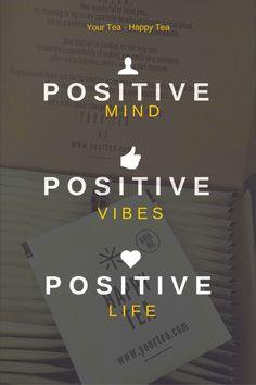 Positive Mind - Positive vibes - Positive Life