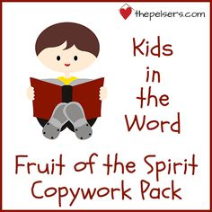 Kids in the Word: Fruit of the Spirit Family Devotional - Giveaway plus FREE Fruit of the Spirit Copywork Pack.