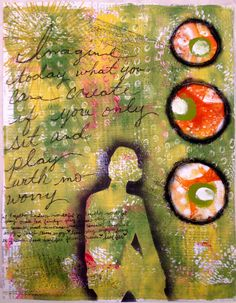 Claudine's Art Corner: No Worries, Just Play......