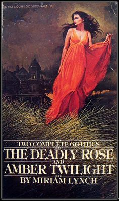 The Deadly Rose and Amber Twilight by Miriam Lynch