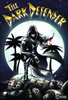 Dexter The Dark Defender Graphic Poster - http://www.ineedthatshit.com/dexter-dark-defender-graphic-poster/