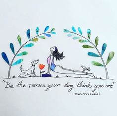 Be the person your dog thinks you are – Perfect Cute yoga quotes. Be the person your dog thinks you are – Perfect Cute yoga quotes. Qigong, Yoga Kunst, Frases Yoga, Citations Yoga, Yoga Quotes, Namaste Quotes, My Yoga, Yoga Cat, You Are Perfect